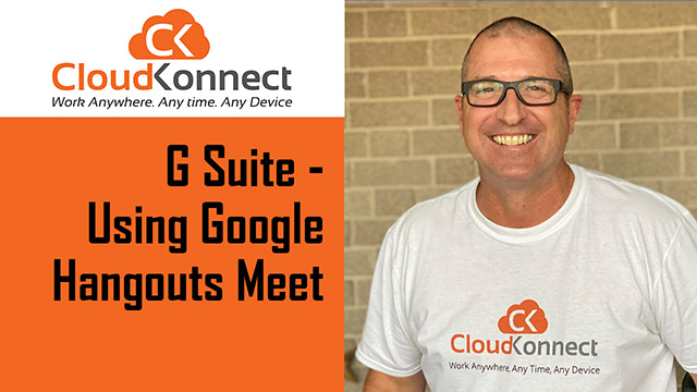 G Suite – Using Google Hangouts Meet